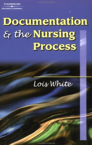 Documentation & the Nursing Process: A Review