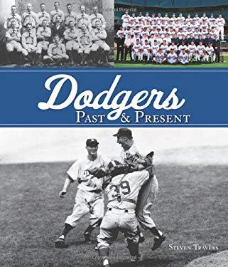 Dodgers Past & Present 9780760335277