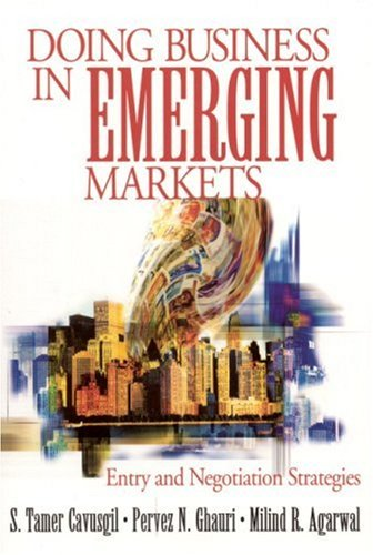 Doing Business in Emerging Markets: Entry and Negotiation Strategies 9780761913757