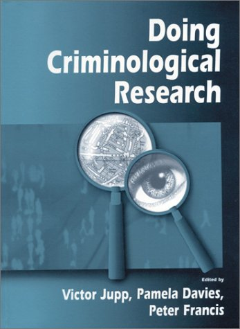 Doing Criminological Research 9780761965091
