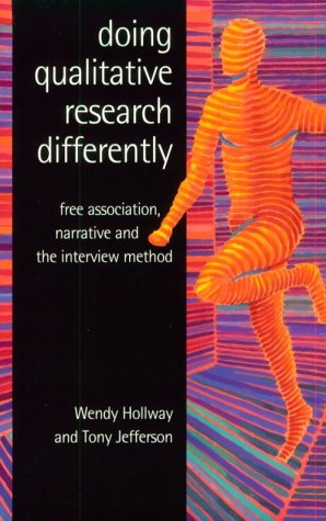 Doing Qualitative Research Differently: Free Association, Narrative and the Interview Method 9780761964261