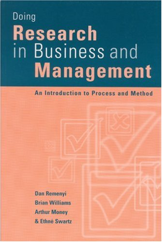 Doing Research in Business & Management: An Introduction to Process Ana Method 9780761959502