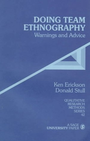 Doing Team Ethnography: Warnings and Advice 9780761906674