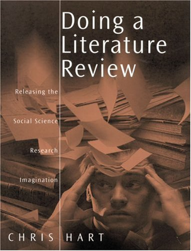 Doing a Literature Review: Releasing the Social Science Research Imagination 9780761959755