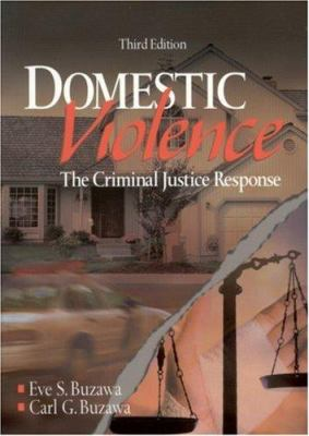 Domestic Violence: The Criminal Justice Response - 3rd Edition