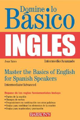 Domine Lo Basico Ingles/Master The Basics Of English For Spanish Speakers 9780764121920