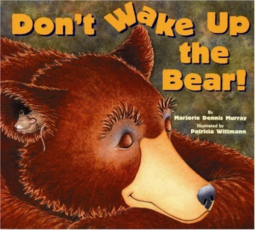 Don't Wake Up the Bear