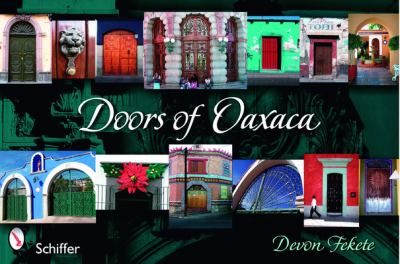 Doors of Oaxaca 9780764326653