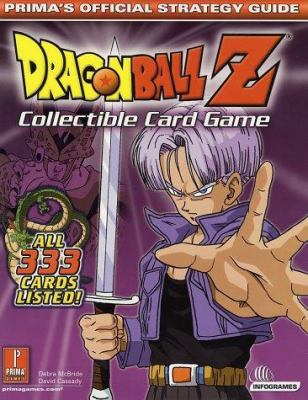 Dragon Ball Z: Collectible Card Game: Prima's Official Strategy Guide