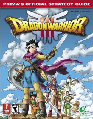 Dragon Warrior III: Prima's Official Strategy Guide 9780761536383