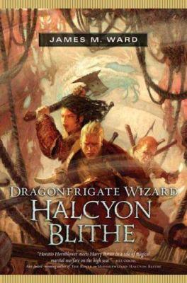 Dragonfrigate Wizard Halcyon Blithe 9780765312549