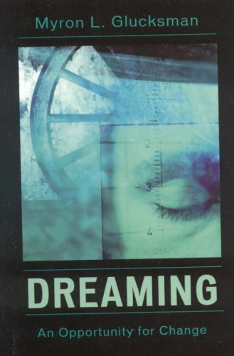 Dreaming: An Opportunity for Change 9780765704481