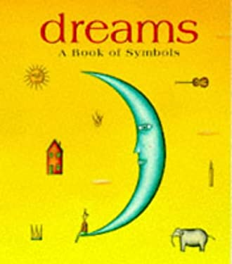 Dreams a Book of Symbols with Sun Charm Attached 9780762402533