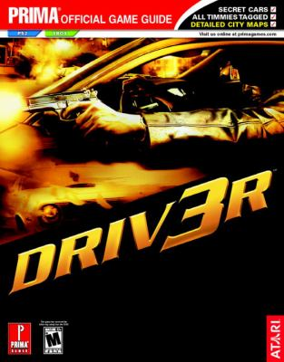 Driver 3: Prima Official Game Guide 9780761542001