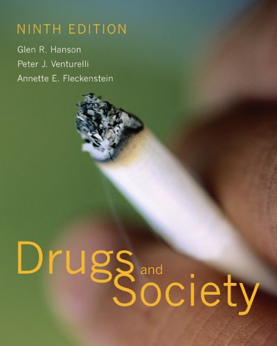 Drugs and Society - 9th Edition