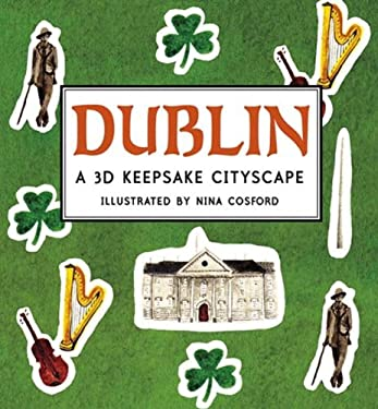 Dublin: A 3D Keepsake Cityscape 9780763661533