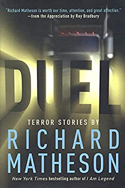 Duel: Terror Stories by Richard Matheson 9780765306951