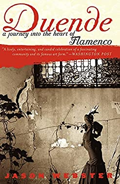 Duende: A Journey Into the Heart of Flamenco 9780767911672