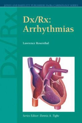 Dx/Rx: Arrhythmias 9780763723545