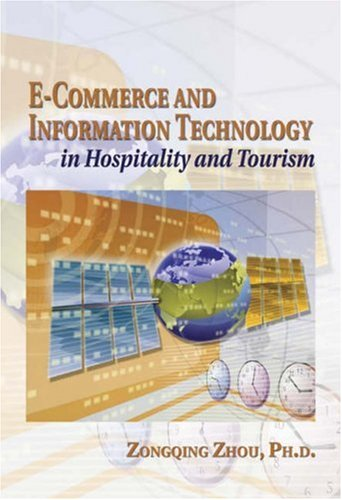 E-Commerce & Information Technology in Hospitality & Tourism 9780766841406