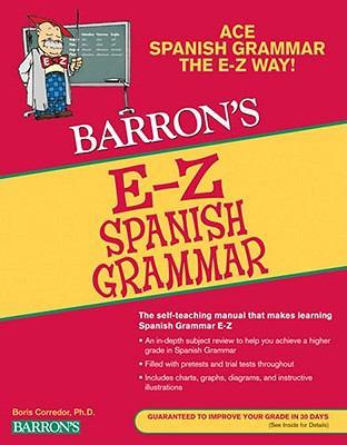 Barron's E-Z Spanish Grammar 9780764142499