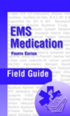 EMS Medication Field Guide 9780763734244