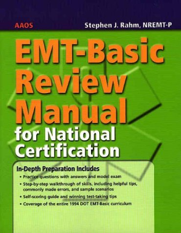 EMT-Basic Review Manual for National Certification 9780763718299