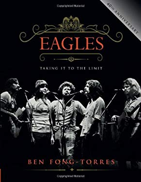 Eagles: Taking It to the Limit 9780762439843