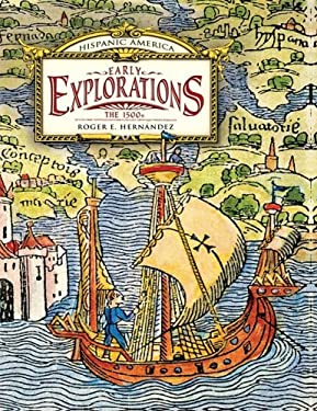 Early Explorations Early Explorations: The 1500s the 1500s 9780761429371