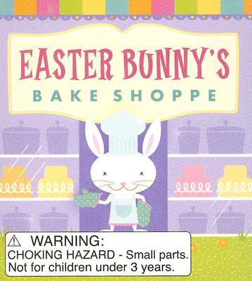 Easter Bunny's Bake Shoppe [With 3 Cookie Cutters] 9780762432851