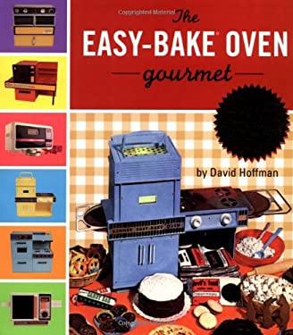 Easybake Oven Gourmet 9780762414406