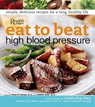 Eat to Beat High Blood Pressure 9780762105083