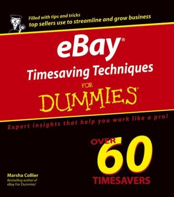 Ebay Timesaving Techniques for Dummies 9780764559914