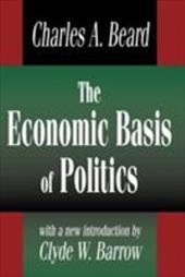 Economic Basis of Politics (Ppr)