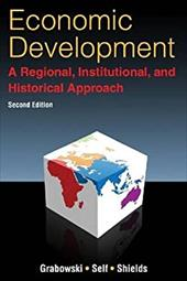 Economic Development: A Regional, Institutional, and Historical Approach