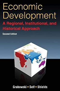 Economic Development: A Regional, Institutional, and Historical Approach 9780765633545