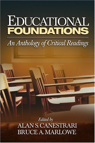 Educational Foundations: An Anthology of Critical Readings 9780761930310