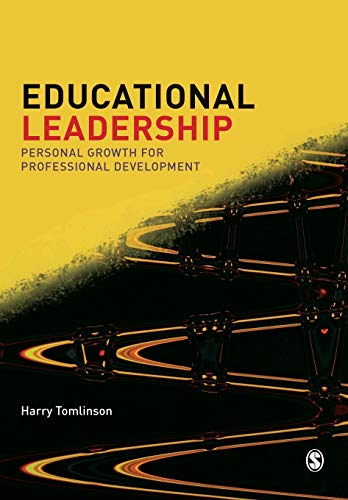Educational Leadership: Personal Growth for Professional Development 9780761967774