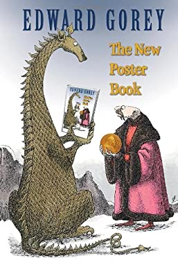 Edward Gorey: The New Poster Book 9780764951473