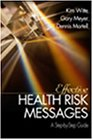 Effective Health Risk Messages: A Step-By-Step Guide 9780761915089