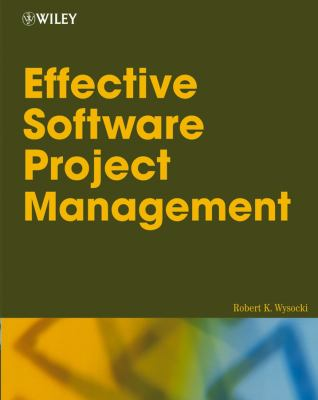Effective Software Project Management 9780764596360