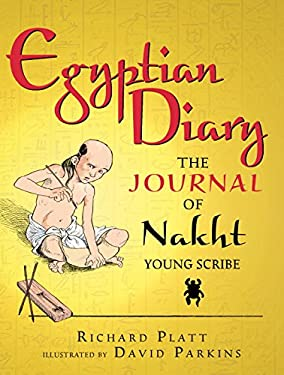 Egyptian Diary: The Journal of Nakht (Junior Library Guild Selection)