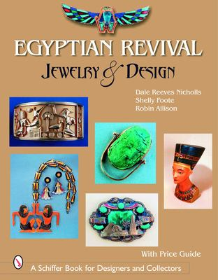 Egyptian Revival Jewelry & Design 9780764325403