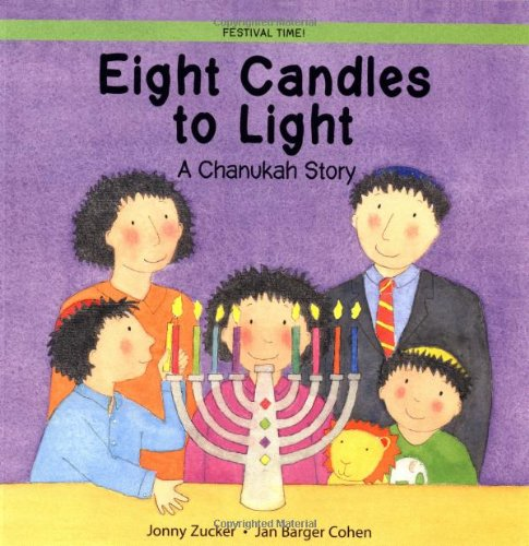 Eight Candles to Light: A Chanukah Story 9780764122668