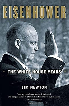 Eisenhower: The White House Years 9780767928137