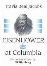 Eisenhower at Columbia 9780765800367