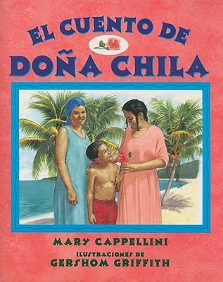 El Cuento de Dona Chila 9780763532666