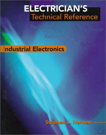 Electrician's Technical Reference: Industrial Electronics 9780766803473