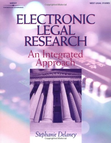 Electronic Legal Research: An Integrated Approach 9780766830066