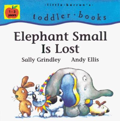 Elephant Small is Lost 9780764108600